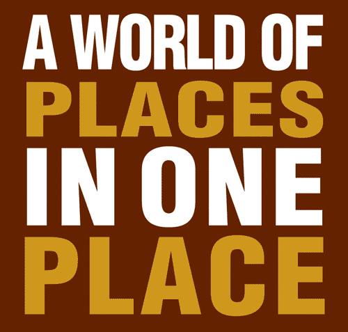 A World of Places In One Place