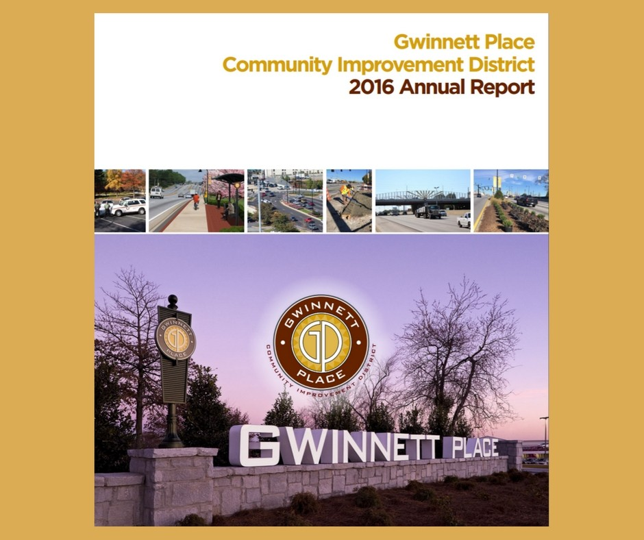 Gwinnett Place Community Improvement District 2016 Annual Report Now Available